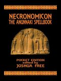 Necronomicon: The Anunnaki Spellbook (Pocket Edition)