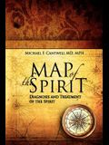 Map of the Spirit: Diagnosis and Treatment of the Spirit