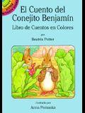 El Cuento del Conejito Benjamin: Libro de Cuentos En Colores = The Tale of Benjamin Bunny