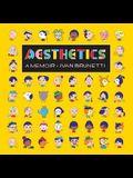 Aesthetics: A Memoir
