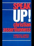 Speak Up!: Christian Assertiveness