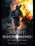 The Night of Reckoning: The Third Gomers War