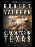 Slaughter In Texas: A Classic Western