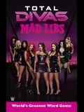 Total Divas Mad Libs (WWE)