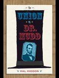 The Union vs. Dr. Mudd