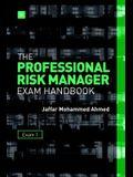 The Professional Risk Manager Exam Handbook: Exam 1
