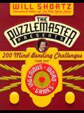 The Puzzlemaster Presents: 200 Mind-Bending Challenges