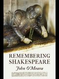Remembering Shakespeare, Volume 68: The Scope of His Achievement from 'hamlet' Through 'the Tempest'