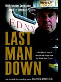 Last Man Down: A Firefighter's Story of Survival and Escape from the World Trade Center