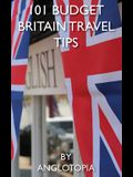 101 Budget Britain Travel Tips - 2nd Edition