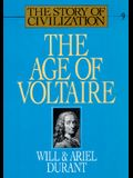 The Age of Voltaire: A History of Civilization in Western Europe from 1715 to 1756, with Special Emphasis on the Conflict Between Religion