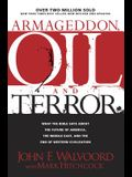 Armageddon, Oil, and Terror: What the Bible Says about the Future