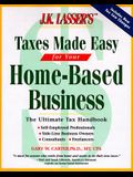 J.K. Lasser's Taxes Made Easy for Home-Based Business (J. K. Lasser's from Ebay to Mary-Kay: Taxes Made Easy for Your Home-Based Business)