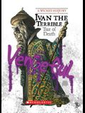 Ivan the Terrible (Wicked History) (Library Edition)