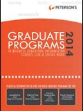 Graduate Programs in Business, Education, Information Studies, Law & Social Work 2014 (Grad 6) (Peterson's Graduate Programs in Business, Education, Information)