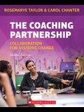The Coaching Partnership: Collaboration for Systemic Change