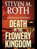 Death in the Flowery Kingdom: A 1930s Shanghai Murder Mystery