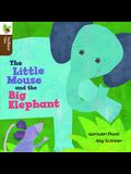 The Little Mouse and the Big Elephant