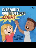 Everyone's Contributions Count: A Story about Valuing the Contributions of Others