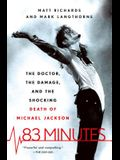 83 Minutes: The Doctor, the Damage, and the Shocking Death of Michael Jackson