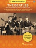 The Beatles - Instant Piano Songs: Simple Sheet Music + Audio Play-Along