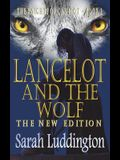 Lancelot and the Wolf - The New Edition