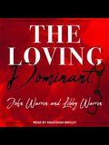 The Loving Dominant Lib/E