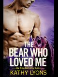 The Bear Who Loved Me