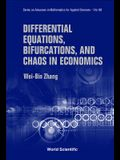 Differential Equations, Bifurcations and Chaos in Economics