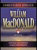 Comentario Bíblico de William MacDonald: Antiguo Testamento Y Nuevo Testamento