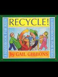 Recycle!: A Handbook for Kids