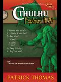 Cthulhu Explains It All: A Dear Cthulhu Collection