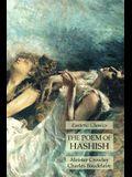 The Poem of Hashish: Esoteric Classics
