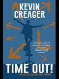Time Out!: An Adventure in Time Travel