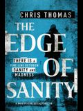 The Edge of Sanity: A Dark Psychological Thriller