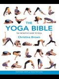 The Yoga Bible: The Definitive Guide to Yoga