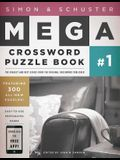 Simon & Schuster Mega Crossword Puzzle Book: Series 1