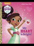 My Heart Is Bright! (Nella the Princess Knight)