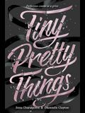Tiny Pretty Things