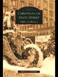 Christmas on State Street:: 1940's and Beyond