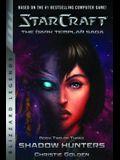 Starcraft: The Dark Templar Saga Book Two: Shadow Hunters