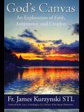 God's Canvas: An Exploration of Faith, Astronomy, and Creation