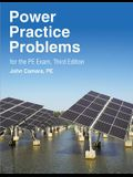 Ppi Power Practice Problems for the Pe Exam, 3rd Edition - More Than 560 Practice Problems for the Open-Book Ncees Pe Electrical Power Exam