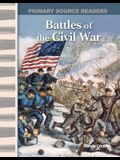 Battles of the Civil War: Expanding & Preserving the Union (Primary Source Readers)