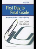 First Day to Final Grade, Third Edition: A Graduate Student's Guide to Teaching (Michigan Teacher Training)