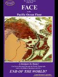 Face on the Pacific Ocean Floor: The Amazing Mystery of the Great