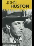 John Huston: Interviews
