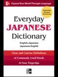 Everyday Japanese Dictionary: English-Japanese/Japanese-English