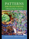 Patterns for College Writing, High School Edition: A Rhetorical Reader and Guide