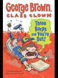 Three Burps and You're Out #10 (George Brown, Class Clown)